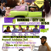 Comedy Series 19: Running this City Like Larry Langford Bi$h Edition