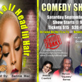 """Tall Head, Lil Hair"" Edition Comedy Show"