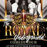 Royal Underground Comedy Tout