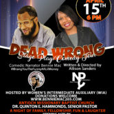 Deadwrong Stage Play/ Comedy Tour