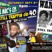 Still Trappin @40 Edition Comedy Show