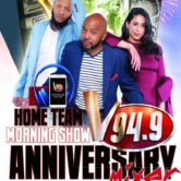 Home Team Morning Show V94.9-1 Year Anniversary Mixer
