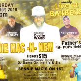 "The Bennie Mac N Nem Show ""My Pops Held It Down"" Edition"